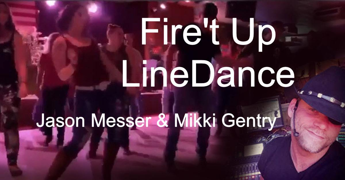 Line Dance Fire 't Up
