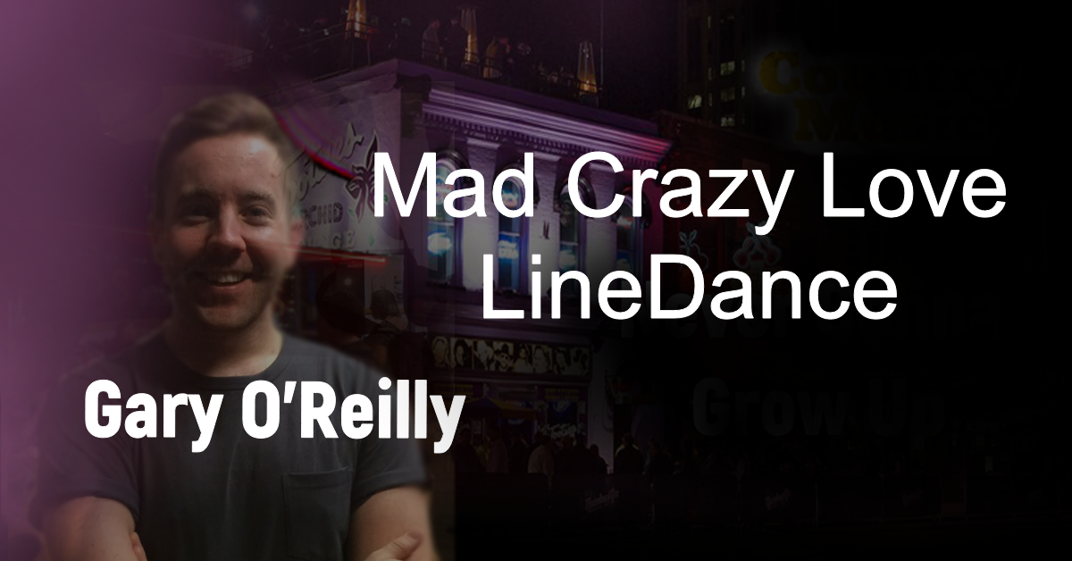 Line Dance Mad Crazy Love