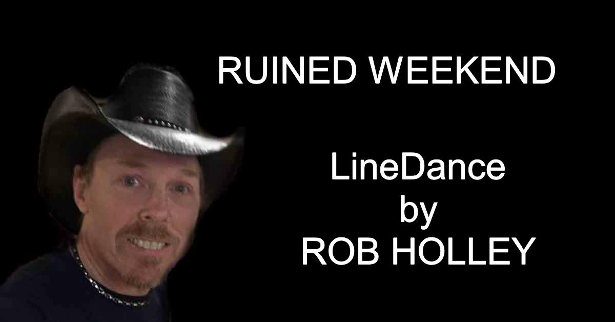 Line Dance Ruined Weekend