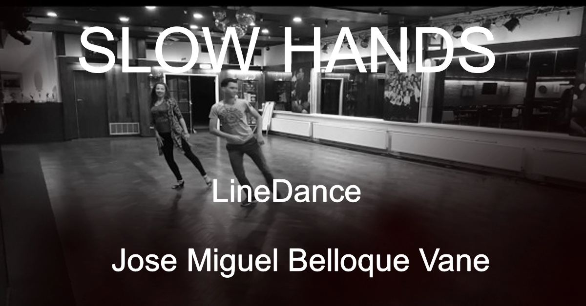 Line Dance Slow Hands LineDance